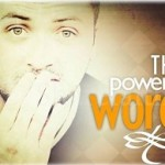 The Power of Words- Friendship Church Service 9-16