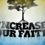 Increase Our Faith 2